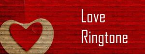 Romantic Love Ringtone Free Download